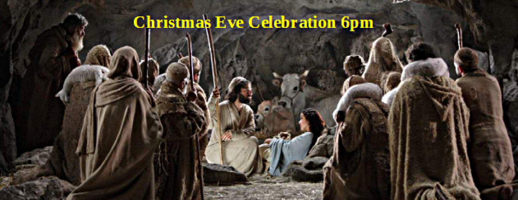 Christmas Eve Celebration 6PM